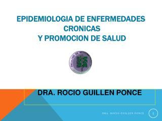 EPIDEMIOLOGIA DE ENFERMEDADES  CRONICAS  Y PROMOCION DE SALUD