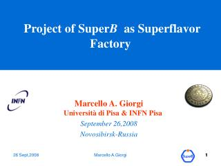 Project of Super B   as Superflavor Factory