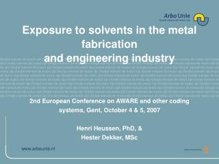 Exposure to solvents in the metal  fabrication and engineering industry