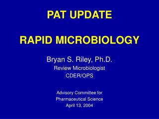 PAT UPDATE RAPID MICROBIOLOGY