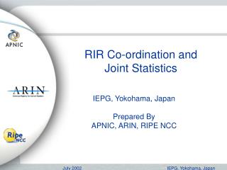 RIR Co-ordination and Joint Statistics