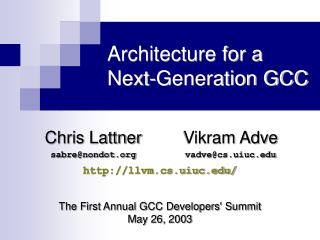 Architecture for a  Next-Generation GCC