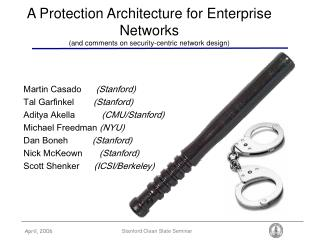 A Protection Architecture for Enterprise Networks (and comments on security-centric network design)