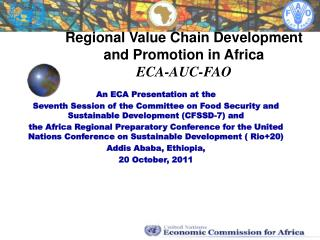 Regional Value Chain Development and Promotion in Africa ECA-AUC-FAO