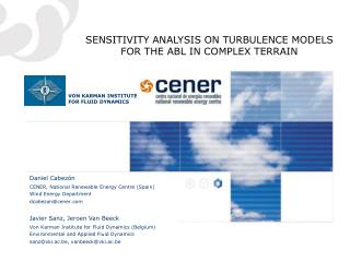 SENSITIVITY ANALYSIS ON TURBULENCE MODELS FOR THE ABL IN COMPLEX TERRAIN