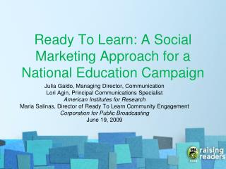 Ready To Learn: A Social Marketing Approach for a National Education Campaign