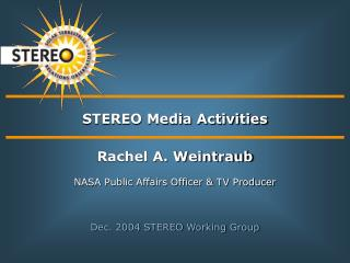 STEREO Media Activities