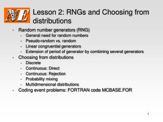 Lesson 2: RNGs and Choosing from distributions