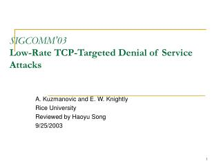 SIGCOMM ' 03 Low-Rate TCP-Targeted Denial of Service Attacks