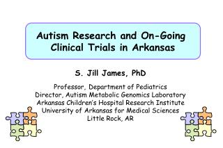 Autism Research and On-Going  Clinical Trials in Arkansas