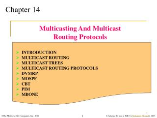 Multicasting And Multicast Routing Protocols