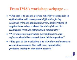 From IMA's workshop webpage …