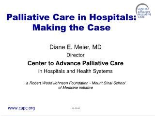 Palliative Care in Hospitals: Making the Case