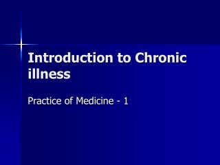 Introduction to Chronic illness
