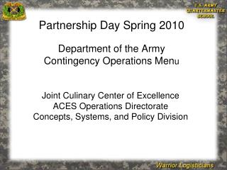 Joint Culinary Center of Excellence ACES Operations Directorate