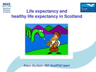 Life expectancy and  healthy life expectancy in Scotland
