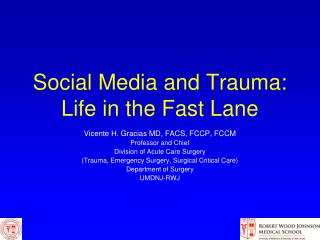 Social Media and Trauma: Life in the Fast Lane