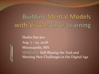 Building  Mental Models  with Visuals  for e-Learning