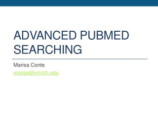 Advanced PubMed searching