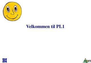 Velkommen til PL1