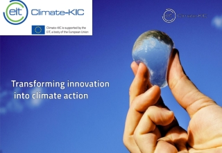 Addressing the Challenges  of Climate Change:   Innovative Technology Developed by the Private Sector