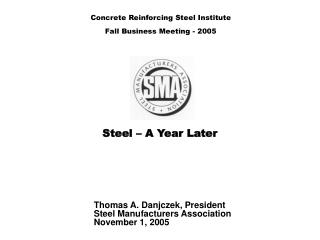 Steel – A Year Later