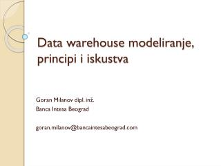 Data warehouse modeliranje, principi i iskustva
