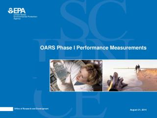 OARS Phase I Performance Measurements