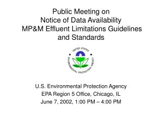 Public Meeting on  Notice of Data Availability  MP&M Effluent Limitations Guidelines and Standards