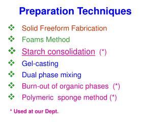 Preparation Techniques