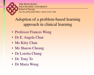 A doption of a problem-based learning approach in clinical learning