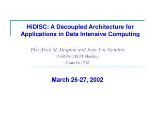 HiDISC: A Decoupled Architecture for Applications in Data Intensive Computing