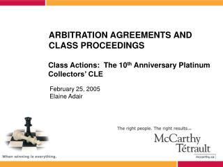 ARBITRATION AGREEMENTS AND CLASS PROCEEDINGS