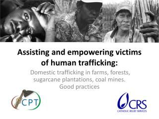 Assisting and empowering victims of human trafficking: