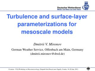Turbulence and surface-layer parameterizations for  mesoscale models