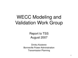 WECC Modeling and Validation Work Group