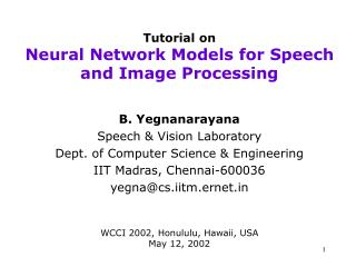 Tutorial on Neural Network Models for Speech and Image Processing