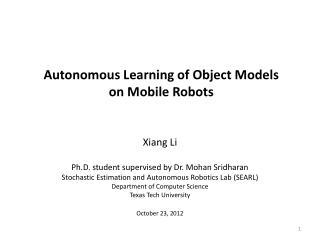 Autonomous Learning of Object Models  on Mobile Robots