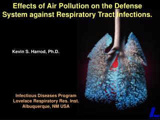 Effects of Air Pollution on the Defense System against Respiratory Tract Infections.