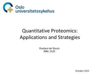 Quantitative Proteomics: Applications and Strategies