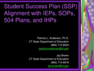 Student Success Plan (SSP) Alignment with IEPs, SOPs, 504 Plans, and IHPs