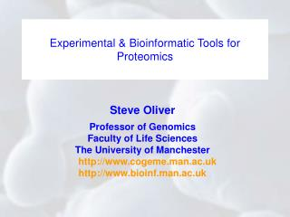 Experimental & Bioinformatic Tools for Proteomics