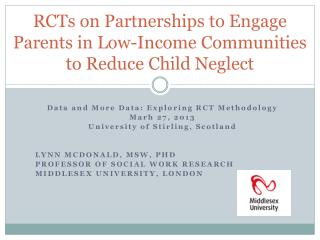 RCTs on Partnerships to Engage Parents in Low-Income Communities to Reduce  Child Neglect