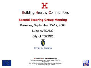 Second Steering Group Meeting Bruxelles, September 15-17, 2008 Luisa AVEDANO City of TORINO