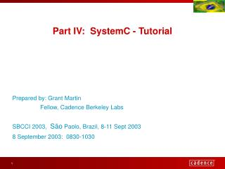Part IV:  SystemC - Tutorial