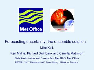 Forecasting uncertainty: the ensemble solution