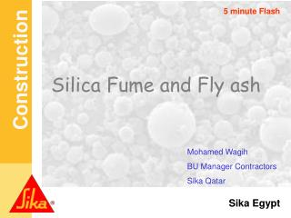Silica Fume and Fly ash