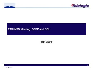 ETSI MTS Meeting: 3GPP and SDL