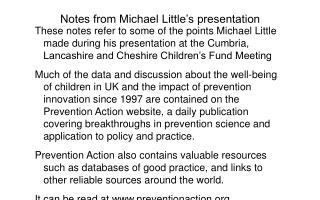 Notes from Michael Little's presentation