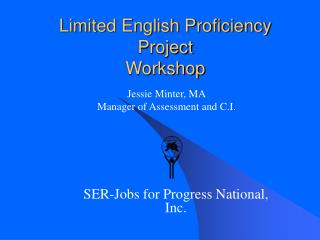 Limited English Proficiency Project  Workshop